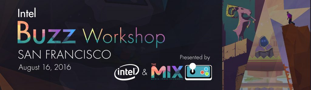 MIX | Intel presenting Buzz Workshop Aug 16 in SF